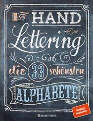 Handlettering. Die 33 schönsten Alphabete