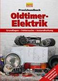 Praxishandbuch Oldtimer-Elektrik