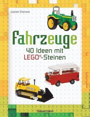 Fahrzeuge - 40 Ideen mit LEGO®-Steinen