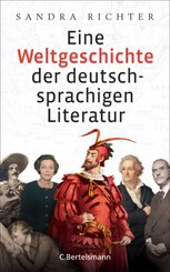 Eine Weltgeschichte der deutschsprachigen Literatur