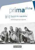 Prima plus - Deutsch für Jugendliche: Handreichungen für den Unterricht, Gesamtband; .B1