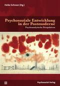 Psychosoziale Entwicklung in der Postmoderne