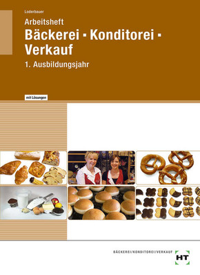 Arbeitsheft Bäckerei - Konditorei - Verkauf  mit eingetragenen Lösungen