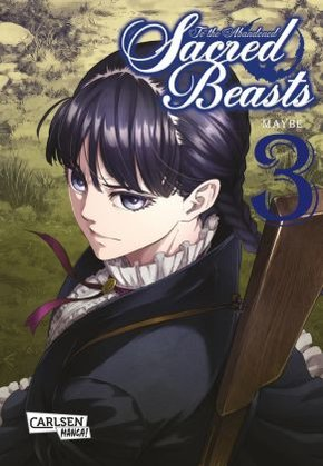 To the Abandoned Sacred Beasts - Bd.3