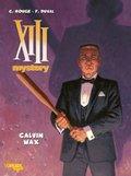 XIII Mystery - Calvin Wax