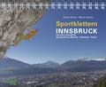 Sportklettern Innsbruck und seine Feriendörfer
