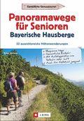 Panoramawege für Senioren - Bayerische Hausberge