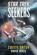 Star Trek - Seekers: Zweite Natur