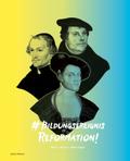 # Bildungsereignis Reformation!