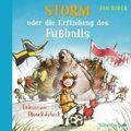 Storm oder die Erfindung des Fußballs, 2 Audio-CDs