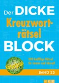 Der dicke Kreuzworträtsel-Block - Bd.25