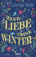 Eine Liebe ohne Winter