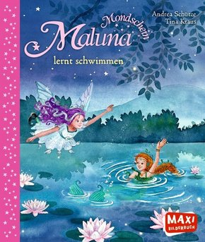 Maluna Mondschein lernt schwimmen - Maxi Bilderbuch