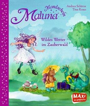 Maluna Mondschein. Wildes Wetter im Zauberwald - Maxi Bilderbuch