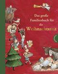 Das große Familienbuch für die Weihnachtszeit