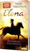 Elena - Ein Leben für Pferde - Sommer der Entscheidung