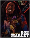 The Life Of Bob Marley (Graphic Novel)