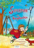 Superman in Ringelsocken und andere Vorlesegeschichten von Karli