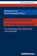 Empirisch forschen in der Religionspädagogik