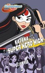 DC Super Hero Girls - Katana auf der Super Hero High