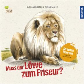 Muss der Löwe zum Friseur? So sehen Tiere aus. Vergleiche die Tiere mit dir