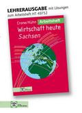 Arbeitsheft mit eingedruckten Lösungen Wirtschaft heute, Ausgabe Sachsen