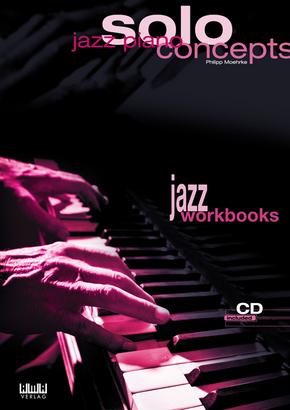 Jazz Piano - Solo Concepts, für Klavier m. Audio-CD