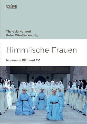 Himmlische Frauen. Nonnen in Film und TV.