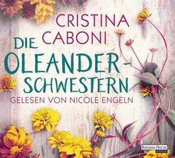 Die Oleanderschwestern, 5 Audio-CDs