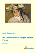 Die Geschichte der jungen Renate Fuchs