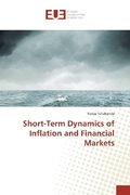 Short-Term Dynamics of Inflation and Financial Markets