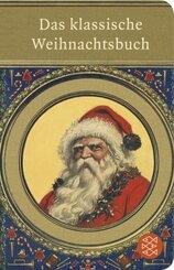 Das klassische Weihnachtsbuch (Fischer Taschenbibliothek)