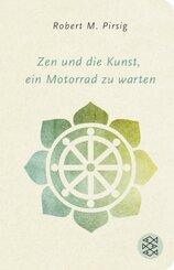 Zen und die Kunst, ein Motorrad zu warten (Fischer Taschenbibliothek)