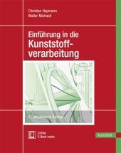 Einführung in die Kunststoffverarbeitung (Ebook nicht enthalten)