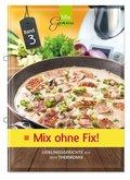 Mix ohne Fix! - Bd.3