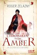 Die Chroniken von Amber - Im Zeichen des Einhorns