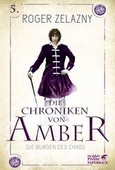 Die Chroniken von Amber - Die Burgen des Chaos