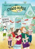 Die Chaos-Klasse - Schule geklaut!