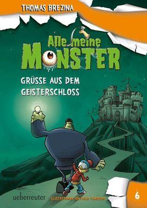 Alle meine Monster - Grüße aus dem Geisterschloss