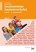 Zusammenleben, Zusammenarbeiten - Soziales: 9. Jahrgangsstufe, Arbeitsblätter (Lehrerausgabe)
