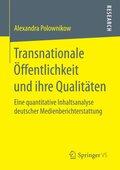 Transnationale Öffentlichkeit und ihre Qualitäten