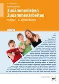 Zusammenleben, Zusammenarbeiten - Soziales: 8/M8. Jahrgangsstufe, Arbeitsblätter (Lehrerausgabe)