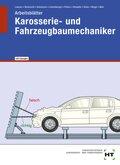 Arbeitsblätter mit eingedruckten Lösungen Karosserie- und Fahrzeugbaumechaniker