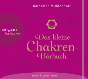 Das kleine Chakren-Hörbuch, 2 Audio-CDs