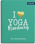 I love Yoga Hamburg - Das Gutscheinbuch