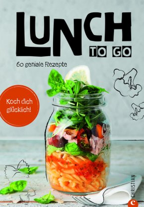 Koch dich glücklich: Lunch to go