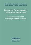 Deutsche Gegenwarten in Literatur und Film