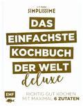 Simplissime - Das einfachste Kochbuch der Welt - Deluxe - Bd.1