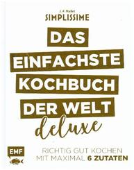 Simplissime - Das einfachste Kochbuch der Welt: Deluxe - Bd.1