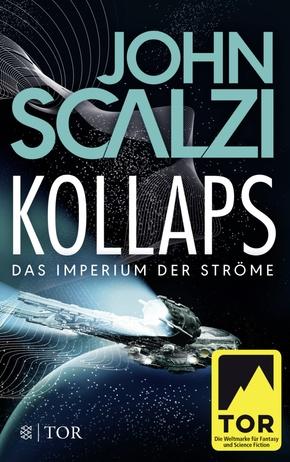Kollaps, Das Imperium der Ströme - Bd.1